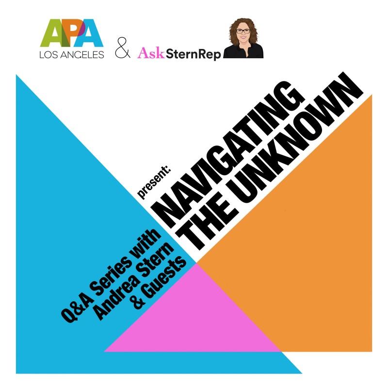 APA LA & AskSternRep: Navigating the Unknown Webinars