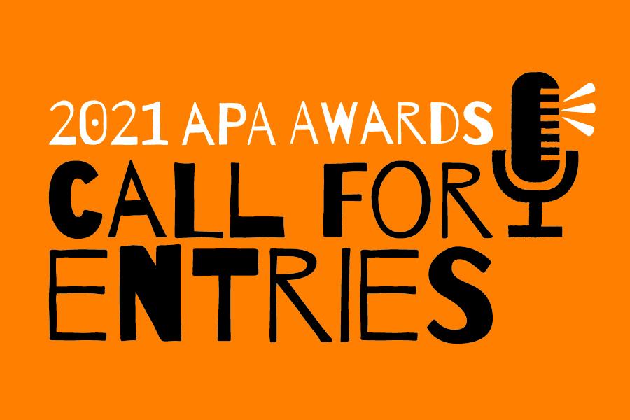 2021 APA Awards - Call for Entries