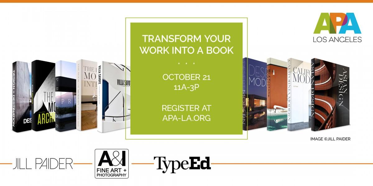 APA LA Transforming Your Work Into a Book, Oct 21, 2018