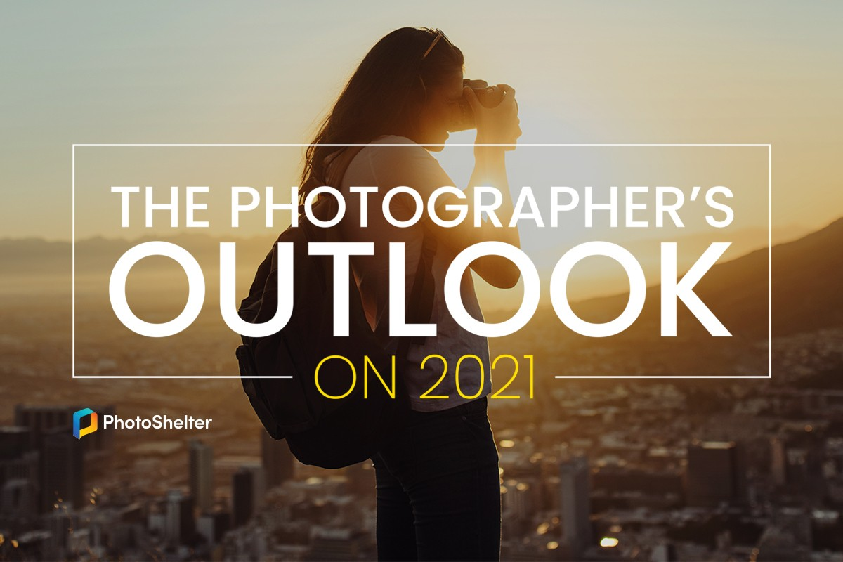 PhotoShelter - The Photographer's Outlook on 2021