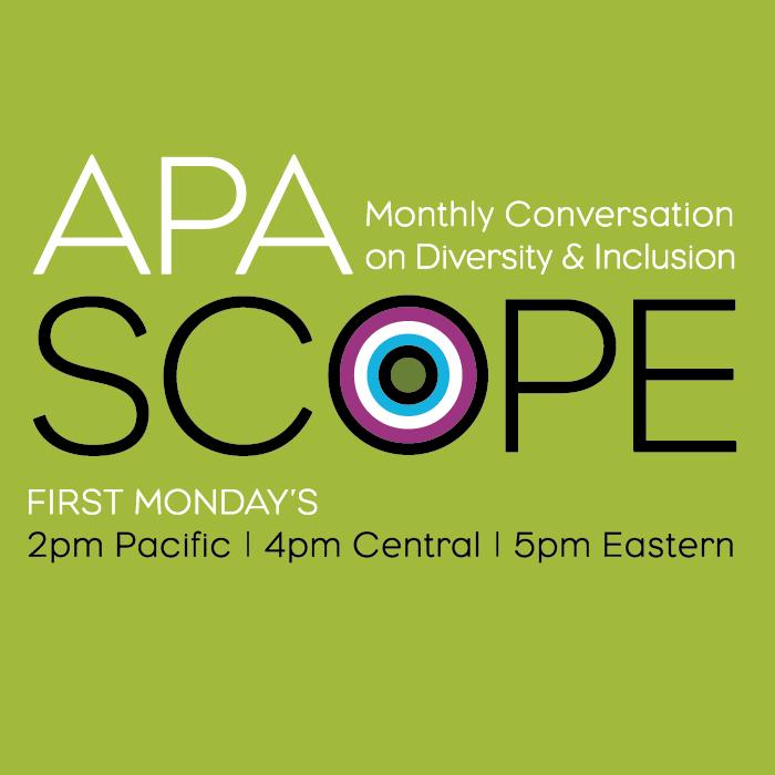 APA Scope: Diversity and Inclusion Webinars