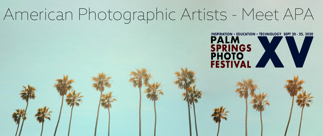 Revisit APA at Palm Springs Photo Festival 2020
