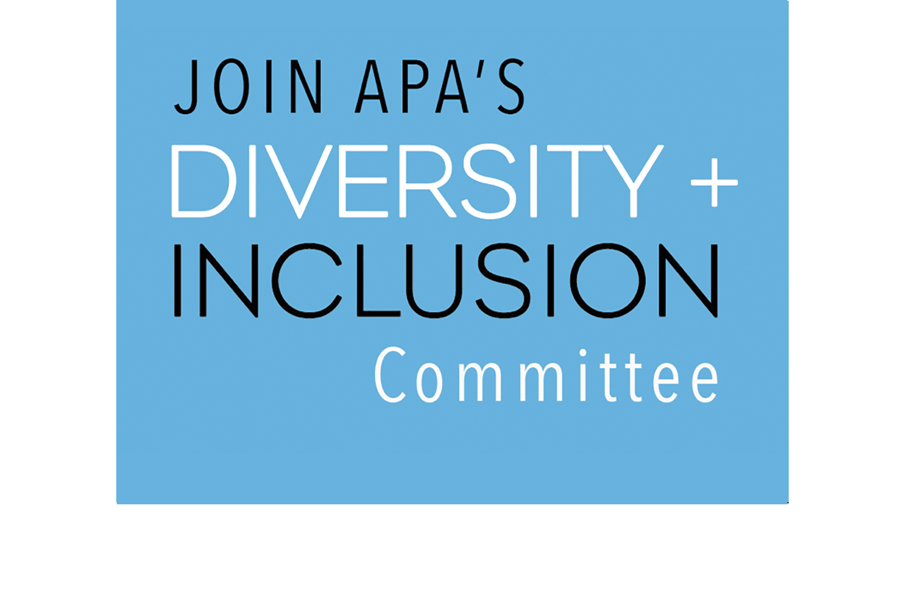 Join APA'S Diversity Committee